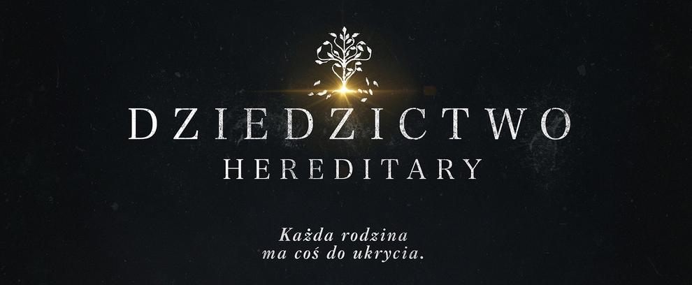 Dziedzictwo. Hereditary
